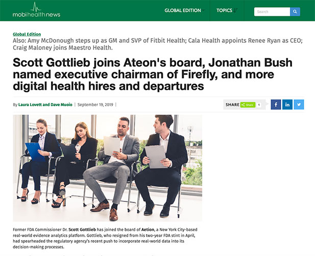 Scott Gottlieb joins Ateon's board, Jonathan Bush named executive chairman of Firefly, and more digital health hires and departures